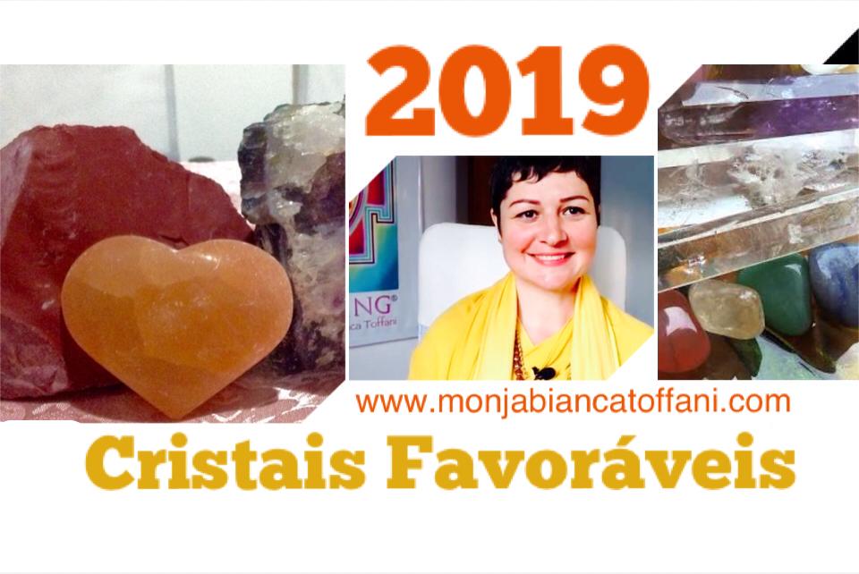 Cristais para 2019 e Monja Bianca Toffani