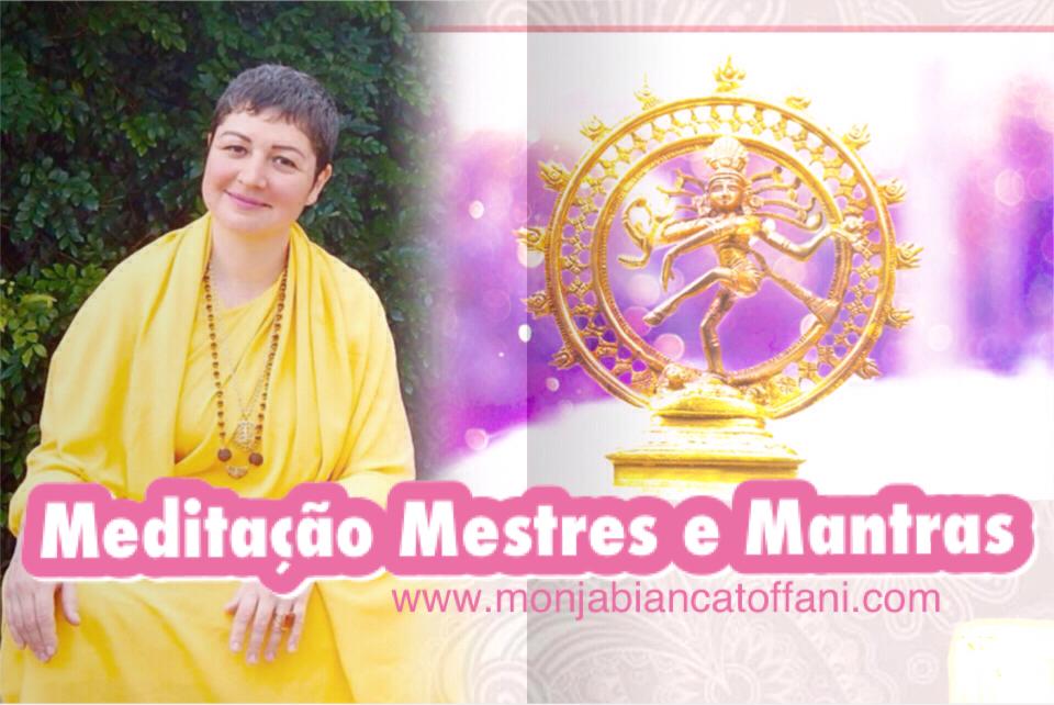 Meditação Mestres e Mantras com Monja Bianca Toffani